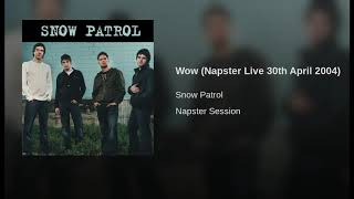 Wow (Napster Live 30th April 2004)