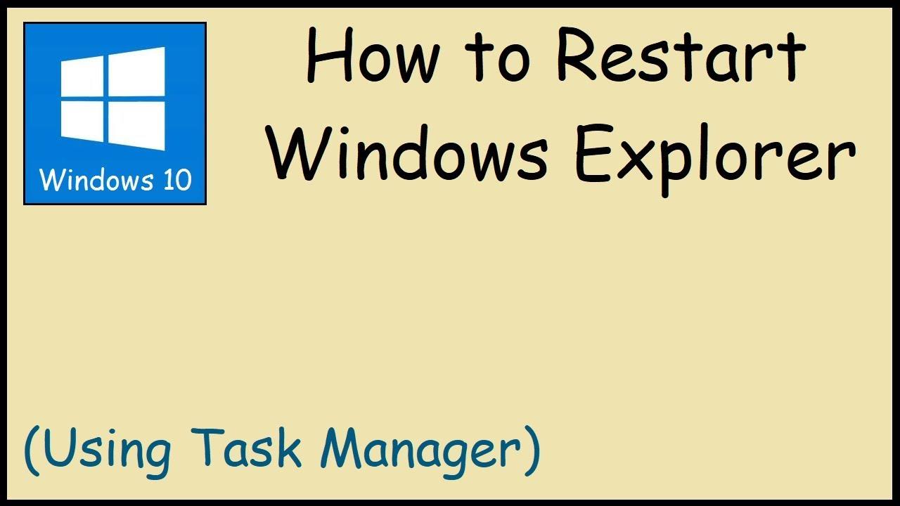 How to Restart Windows Explorer (Windows 10)