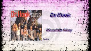 Watch Dr Hook Mountain Mary video
