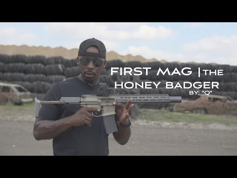 FIRST MAG: THE HONEY BADGER BY: Q