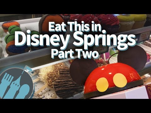 Eat This in Disney Springs Part Two!