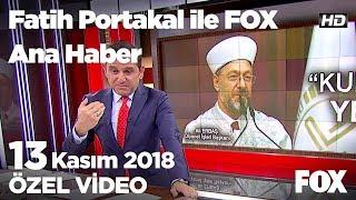 Andımız'da yeni tartışma... 13 Kasım 2018 Fatih Portakal ile FOX Ana Haber