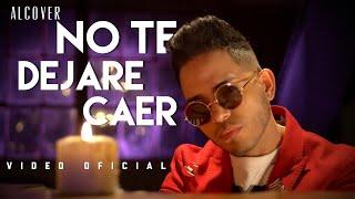 Смотреть клип Alcover - No Te Dejare Caer