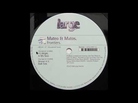 Mateo & Matos - In My Soul - 1999