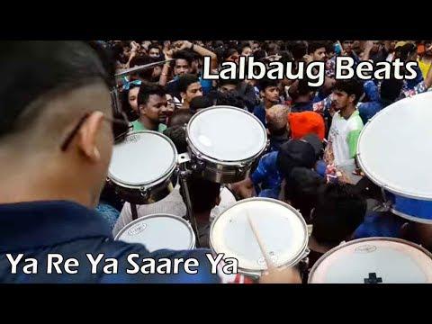 LalBaug Beats - Siddhesh Satpute On Ya Re Ya Saare Ya At Chinchpokli Cha Chintamani 2017