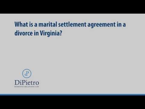 What is a marital settlement agreement in a divorce in Virginia? | Family Law | Washington DC