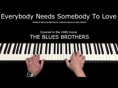 Everybody Needs Somebody To Love (Blues Brothers Cover) - Piano Solo Arrangement