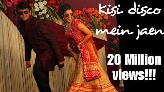 Kisi Disco Mein Jaen - Poshak Shubhanshi