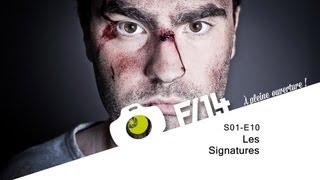 Les signatures - F/1.4 - S01E10