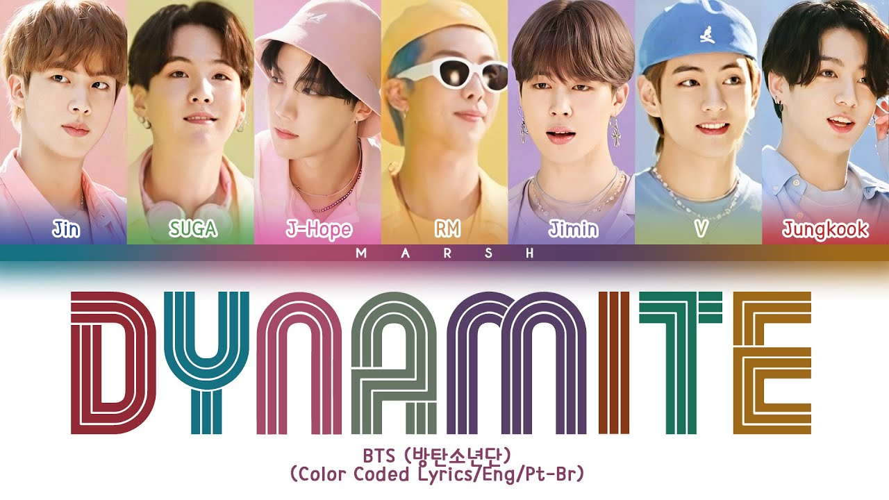 ENG|PT-BR] BTS (방탄소년단) – Dynamite (Color Coded Lyrics) - YouTube