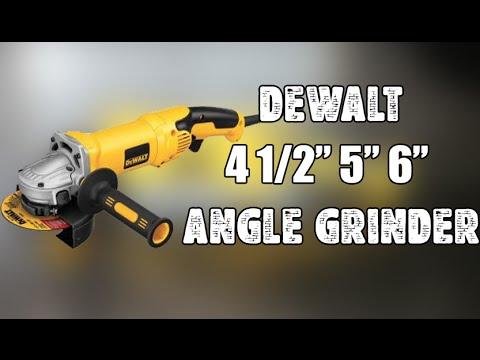 """DeWalt 4 1/2"""" 5"""" 6"""" Angle Grinder"""