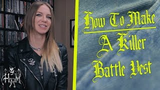 How To Make A Battle Vest + Killer Vests Across The Globe