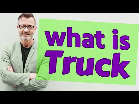 Truck | Meaning of truck
