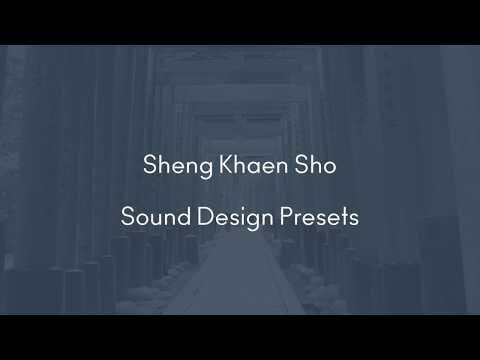 Soniccouture Sheng Khaen Sho: Preset Tour