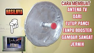 Cara Membuat antena tv dari tutup Panci dijamin jernih