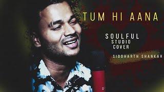 Tum Hi Aana Cover By Siddharth Shankar | Marjaavaan | Jubin Nautiyal | Payal Dev, Sidharth M,Tara S