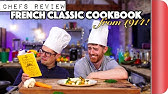 2 Chefs Review French Classic Cookbook from 1914!!