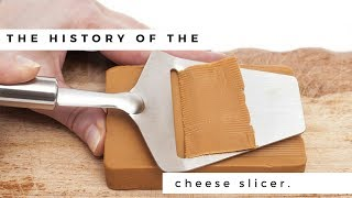 The history of the cheese slicer . (English)