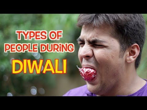 Types Of People During Diwali