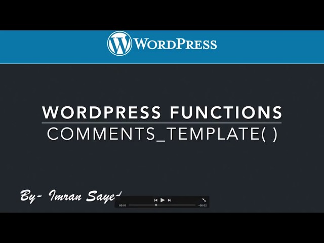 WordPress functions comments_template Part-7