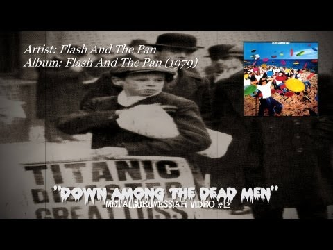 Flash And The Pan  Down Among The Dead Men 1979 HQ Audio HD