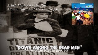 Flash And The Pan - Down Among The Dead Men (1979) [720p HD]