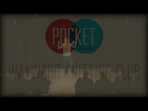 Wayward Knitting Club Live at the Pocket 11/1/15