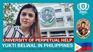 University of Perpetual Help | Vlog by Yukti Belwal