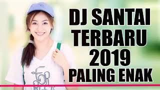 Mantap Jiwa Dj Santai Buat Kepala Geleng Geleng Remix Terbaik 2019