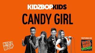 KIDZ BOP Kids - Candy Girl (KIDZ BOP Halloween)