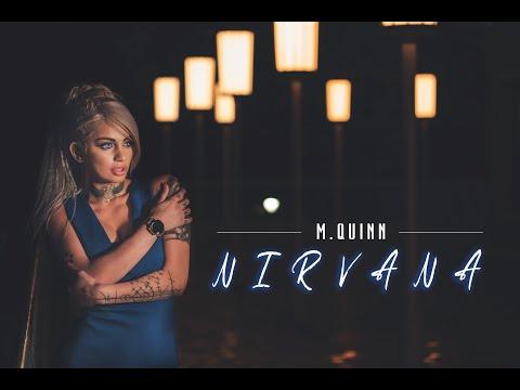 M. Quinn ft X. - Nirvana