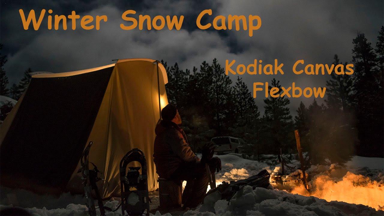 Winter Snow Camp Kodiak Canvas Flexbow Tent Youtube