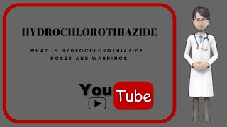 💊What is hydrochlorothiazide?. Side effects, benefits, uses and warnings of hydrochlorothiazide.💊