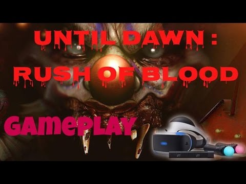UNTIL DAWN : RUSH OF BLOOD GAMEPLAY (PS VR)