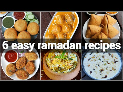 6 quick & easy ramadan recipes for iftar | iftar recipe collection | ramzan recipe ideas