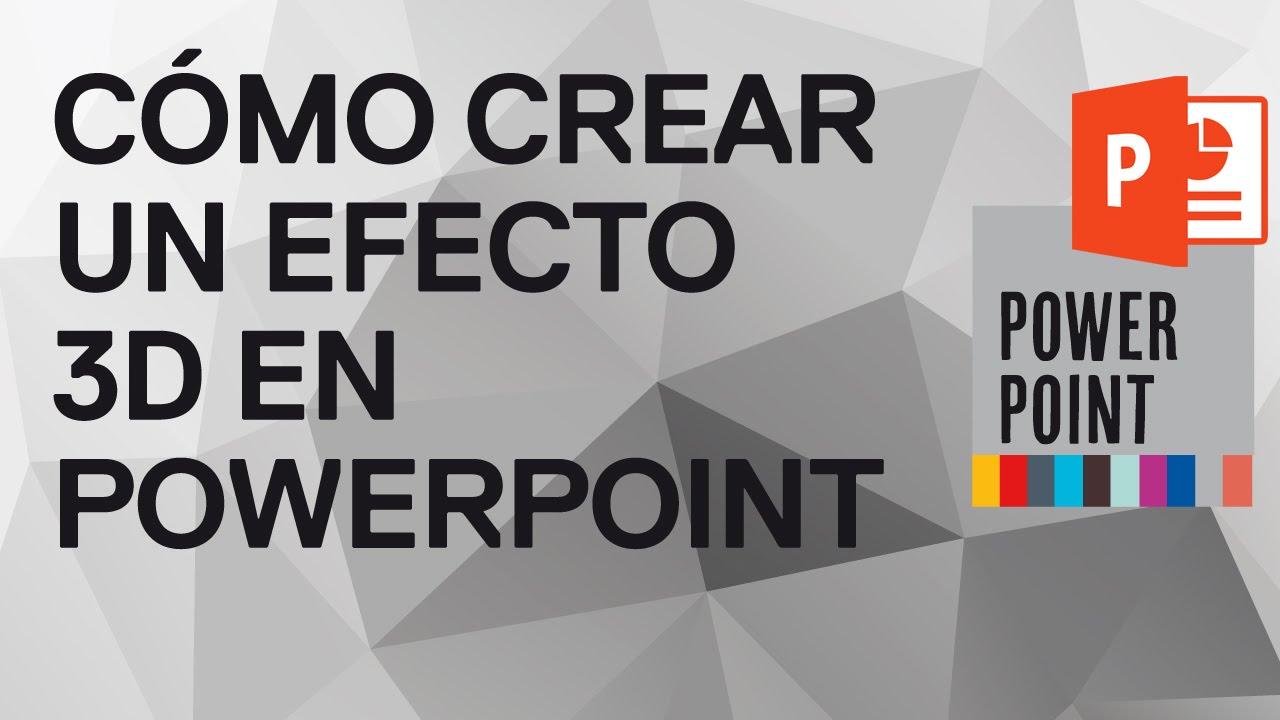 Como Hacer Un Efecto 3d En Powerpoint 2010 Youtube