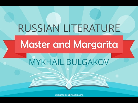 "Russian Literature: ""The Master and Margarita"" by Mikhail Bulgakov"
