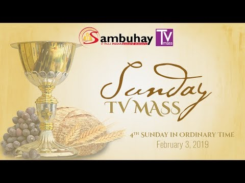 Sambuhay TV Mass | 4th Sunday in Ordinary Time (C) | February 3