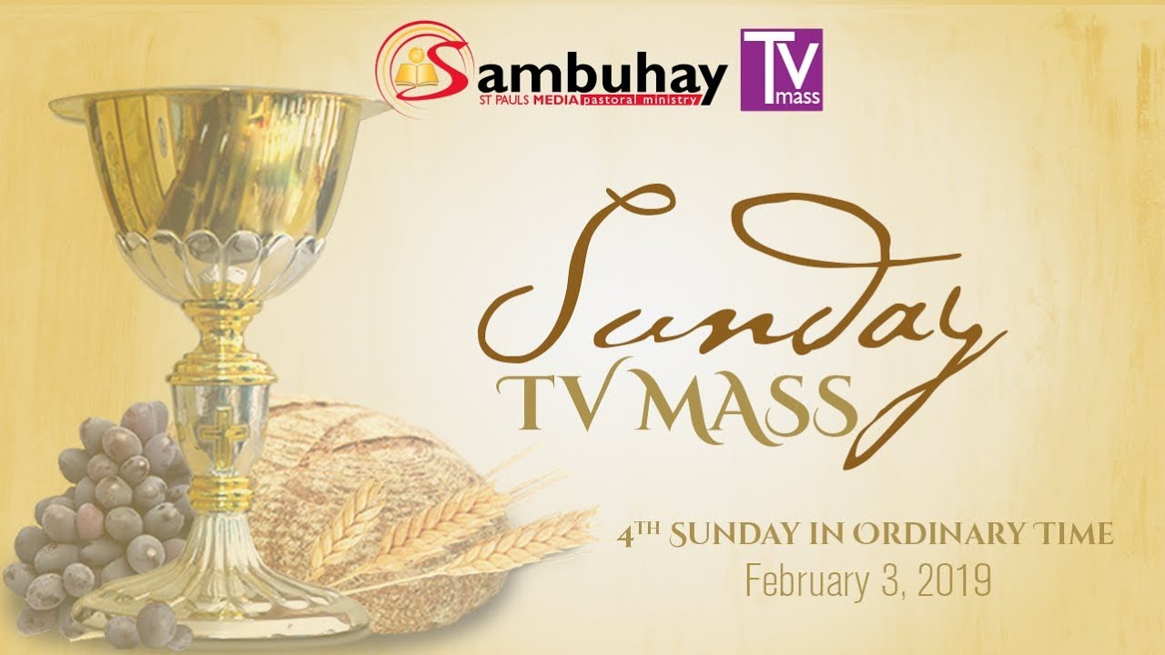 Sambuhay TV Mass | 4th Sunday in Ordinary Time (C) | February 3, 2019