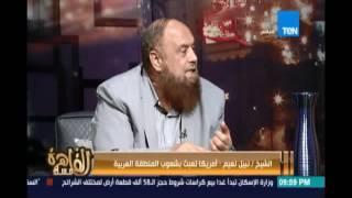 الشيخ نبيل نعيم : ثورة 30 يونيو أفشلت مخطط أمريكا بالتعاون مع الإخوان لتفكيك المنطقة العربية