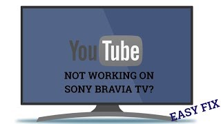 YOUTUBE APP NOT WORKING ON SONY BRAVIA TV || EASY FIX😀😀