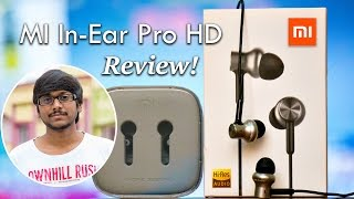 Premium Hi-Res Earphones | Xiaomi MI In-Ear Pro HD Review