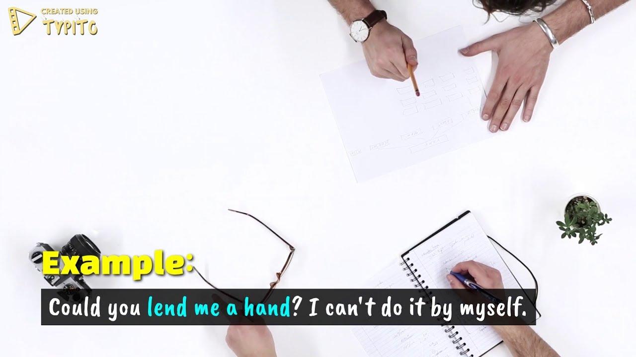 LLend Me A Hand