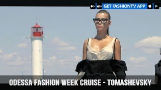 Odessa Fashion Week Cruise - Tomashevsky | FashionTV