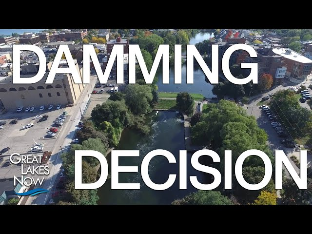 Damming Decisions  - Great Lakes Now - 1018 - Segment 2