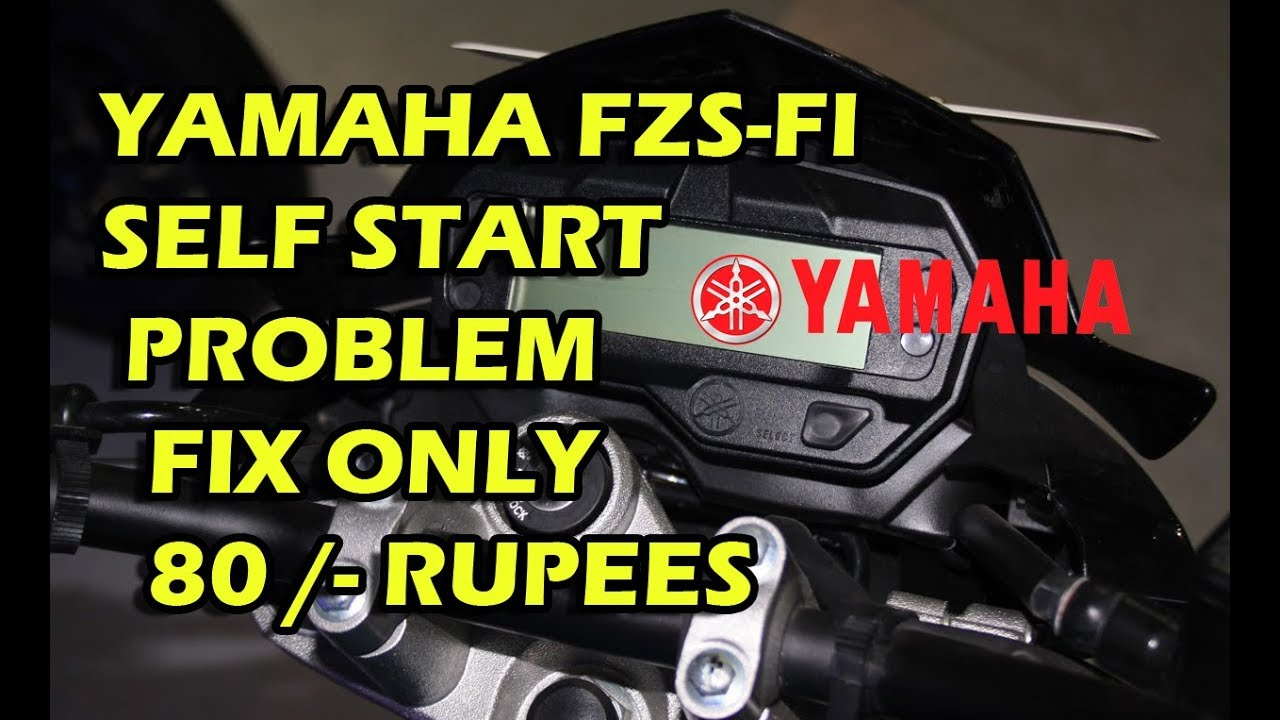 medium resolution of yamaha fzs self problem fix only 80 rupees