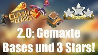 2.0 GEMAXTE BASE UND 3 STARS: Was treibt eigentlich 2.0? ✭ Clash of Clans [deutsch / german]