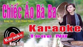 Karaoke Chiếc Áo Bà Ba - Tone Nữ [ Beat Chuẩn cực hay ]