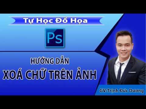 Xóa chữ trên ảnh bằng photoshop – Cách xóa chữ trên ảnh bằng Ps | Tự Học Đồ Hoạ