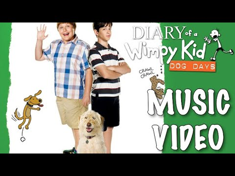Diary of A Wimpy Kid: Dog Days (2012) Music Video